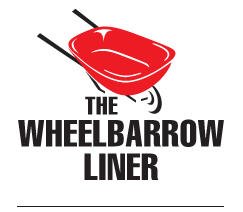 Welcome To The Wheelbarrow Liner